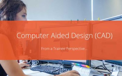 Computer Aided Design From a Trainee Perspective…
